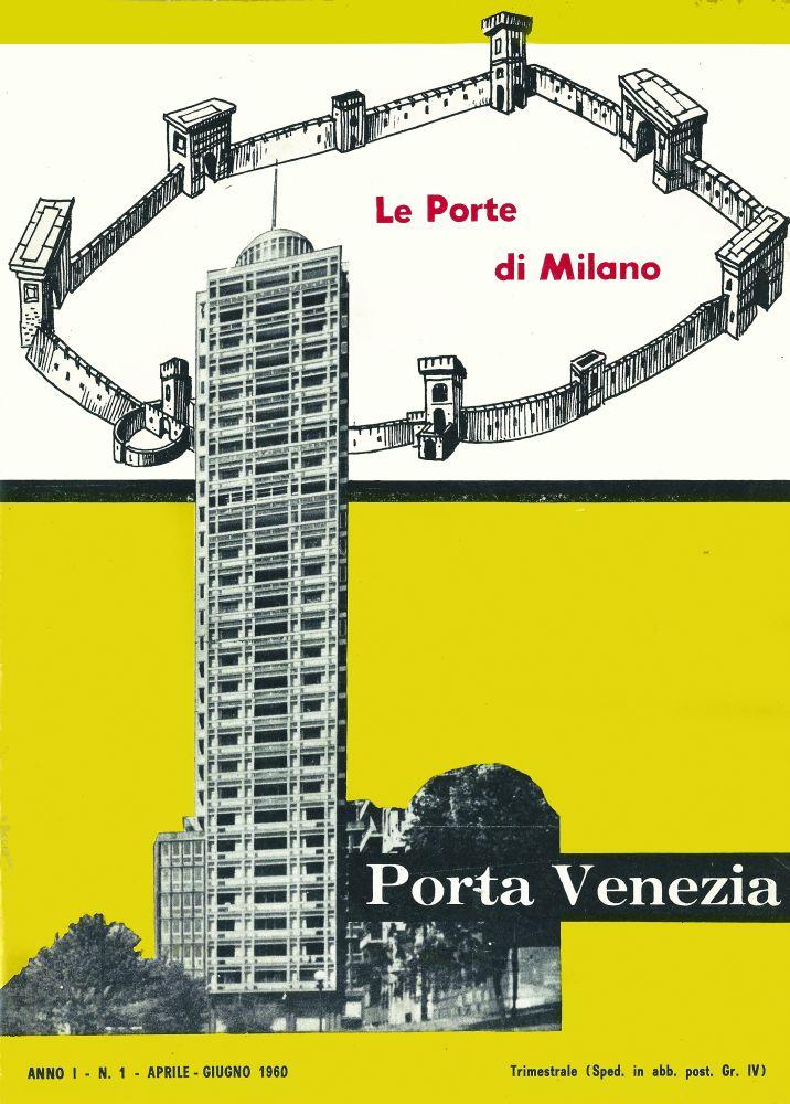 Le Porte di Milano - Anno I n. 1. Porta Venezia | L\'Arengario Studio ...