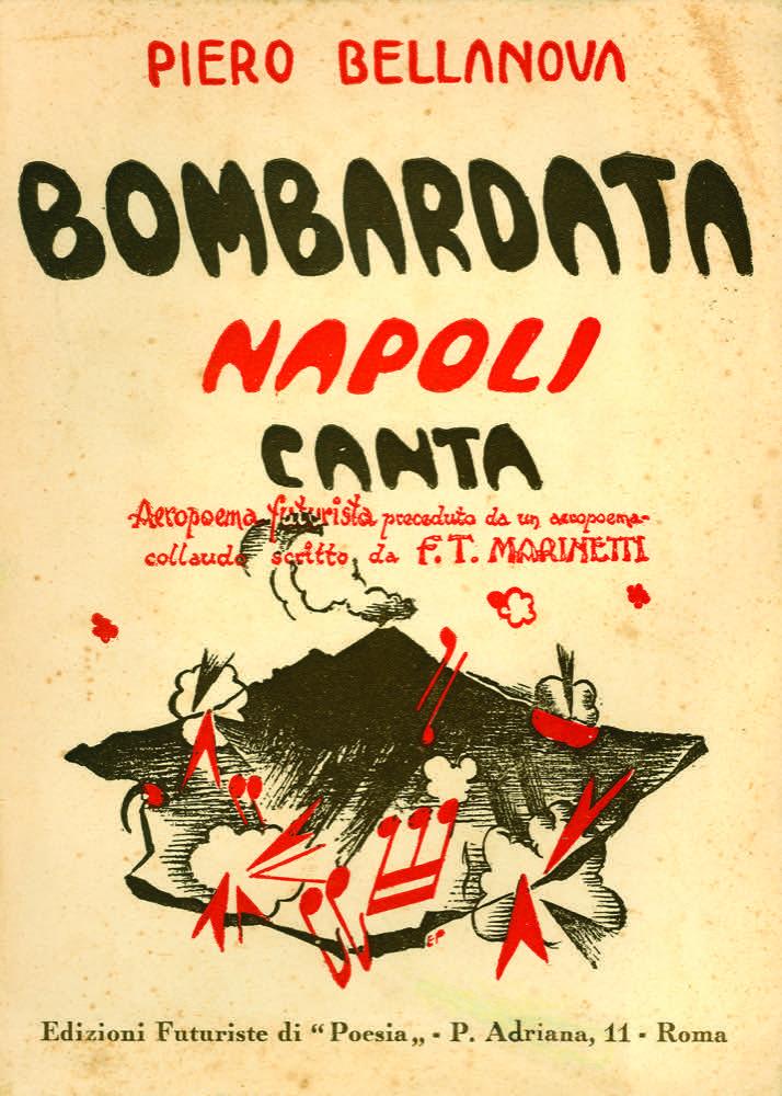"""L'ultimo libro delle """"Edizioni di Poesia"""": Bombardata Napoli canta"""