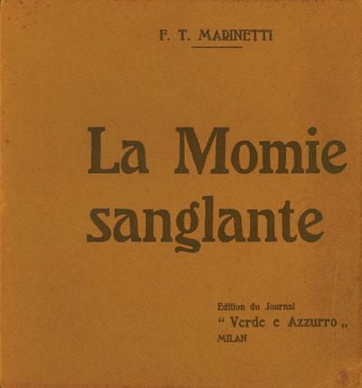 EROTICA FUTURISTA 1: «La momie sanglante» di F.T. Marinetti